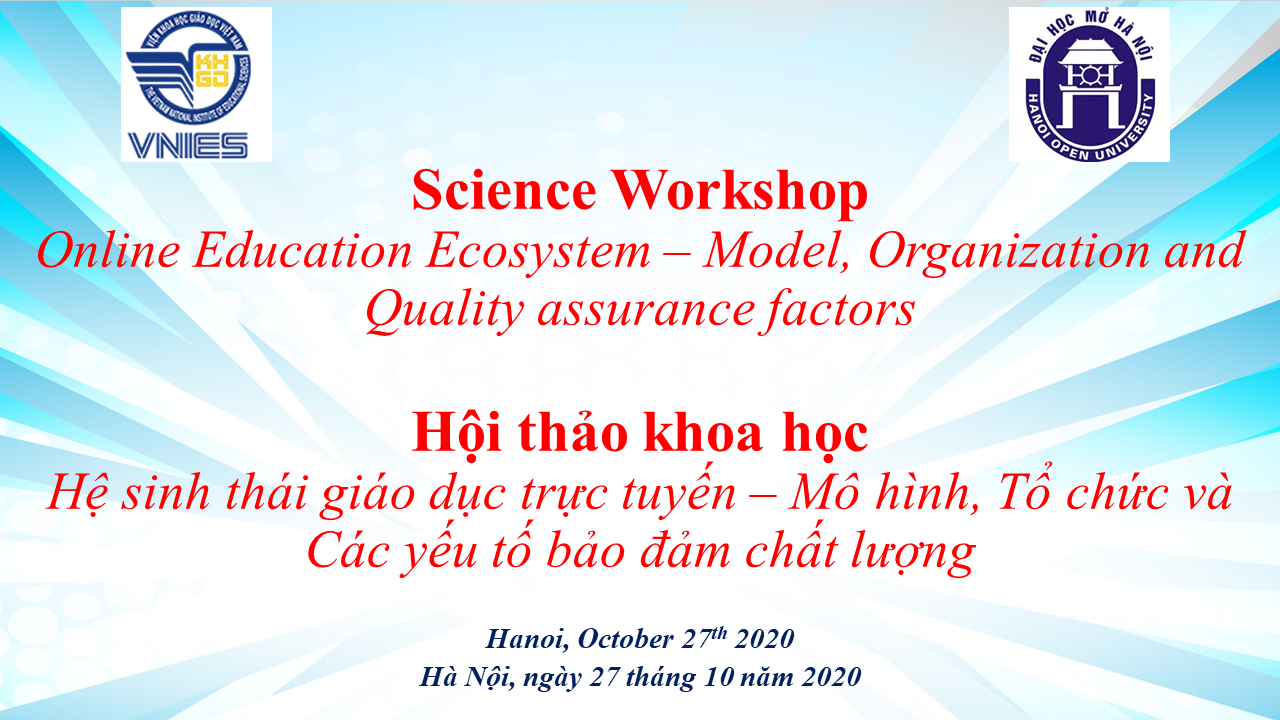 Science Workshop Online Education Ecosystem – Model, Organization and Quality assurance factors